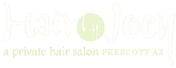 Hair by Joey, Hair Salon Services Prescott, AZ